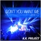Don''t You Want Me (K.k. Clubmix) by K.K. Project mp3 downloads