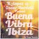 K2 Lopez & Oscar Bardelli Buena Vibra Ibiza