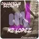 K2 Lopez - Dangerous Secrets