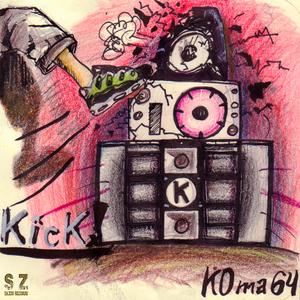 KOma 64 - Kick! (Saxso Records)
