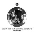 Light Up (René Bourgeois Streetlight Remix) by Kalletti Klub feat. Catharina Schorling mp3 downloads