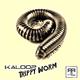 Kaloop - Trippy Worm