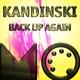 Kandinski Back Up Again