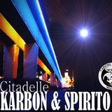 Citadelle by Karbon & Spirito mp3 download