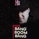 Kario - Bang Boom Bang