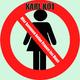 Karl Kot - Hier kommen keine Frauen ins Haus