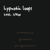 Hypnotic Loops (Ambience, Groove, Progression) by Karl Simon mp3 download