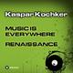 Kaspar Kochker Music Is Everywhere
