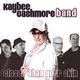 Kaybee Cashmore Band Closer Than Your Skin