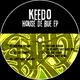 Keedo House De Rue - EP