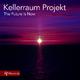 Kellerraum Projekt The Future Is Now