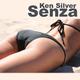 Ken Silver Senza