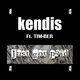 Kendis feat. Tim-ber - Just Got Paid