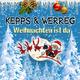 Kepps & Werreg Weihnachten Ist Da