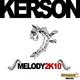 Kerson Melody 2K10