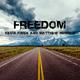 Kevin Kwen & Matthew Roweld Freedom