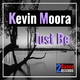 Kevin Moora - Just Be