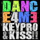 Keypro and Kiss Dance 4 Me