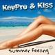 Keypro and Kiss Summer Feeling