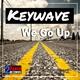 Keywave We Go Up