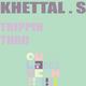 Khettal S Trippin Thru