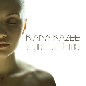Kiana Kazee - Signs for Times (Sport Music Tunes)