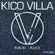 Kico Villa Fun Ki / Pluck