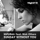 Kid Vibes & Mak Others Sunday Without You