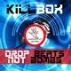 Killbox Drop Beats Not Bombs