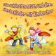 Kinderchor Canzonetta Berlin Die schönsten neuen und alten Herbstlieder mit Kinderchor