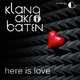 KlangAkrobaten - Here Is Love