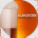 Like Shaked Beer by Klangkubik mp3 downloads