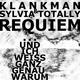 Klankman & Sylvia Totally Requiem ... Und ich weiss ganz genau warum