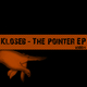Kloseb The Pointer Ep