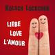 Kölsch Löckchen Liebe Love L'Amour