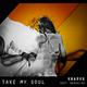 Knarxx feat. Darkreine Take My Soul