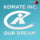 Komate Inc. Our Dream