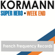 Kormann  Super Hero/Week End