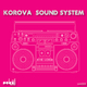 Korova Sound System The Lord