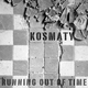 Kosmaty Running Out of Time