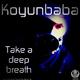 Koyunbaba Take a Deep Breath