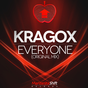 Kragox - Everyone (Manzanita Shift Records)