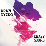 Crazy Sound by Krazi Dyzko mp3 download