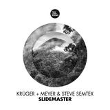Slidemaster by Krüger+Meyer & Steve Semtex mp3 download