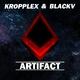 Kropplex & Blackv Artifact