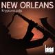 Kryptonicadjs - New Orleans