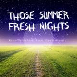 Those Summer Fresh Nights by Kuba-Walda feat. Room Nine Unlimited mp3 download