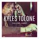 Kyles Tolone Falling Hard