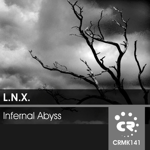 L.N.X. - Infernal Abyss (Chibar Records)