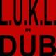 L.u.k.l. - L.u.k.l. in Dub